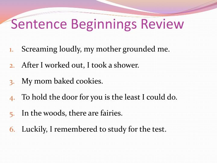 Sentence Beginnings Review