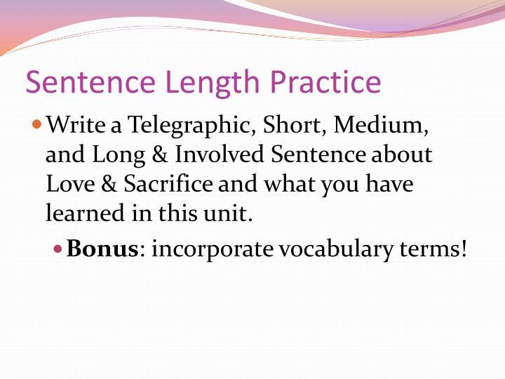 Sentence Length Practice