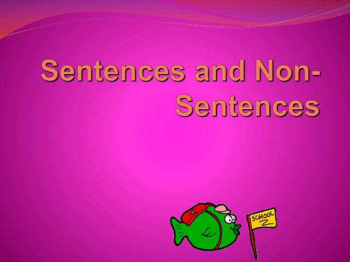 Sentences and non sentences