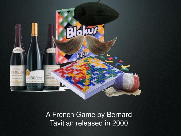 A French Game by Bernard
