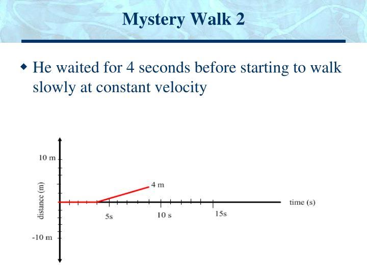 Mystery Walk 2