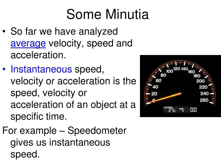 Some Minutia