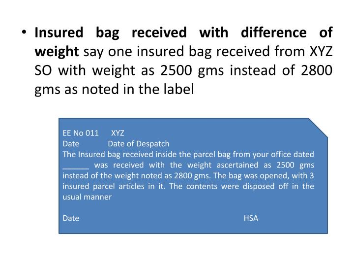 Insured bag received with difference of weight