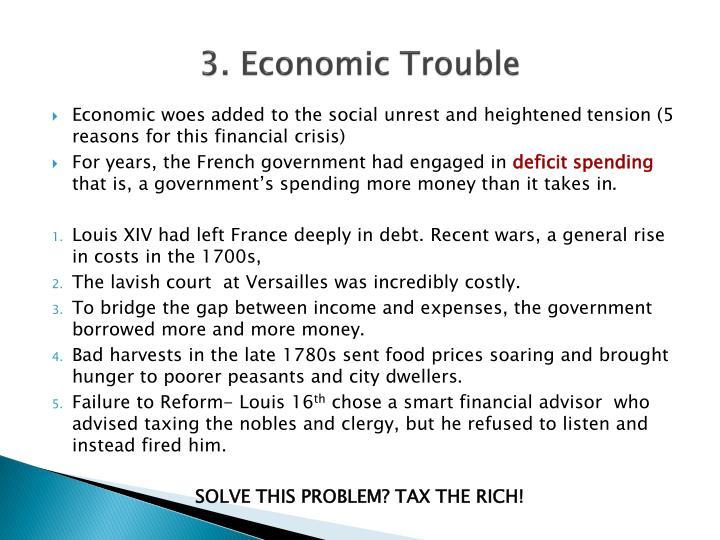3. Economic Trouble