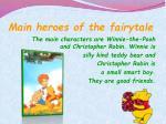 main heroes of the fairytale