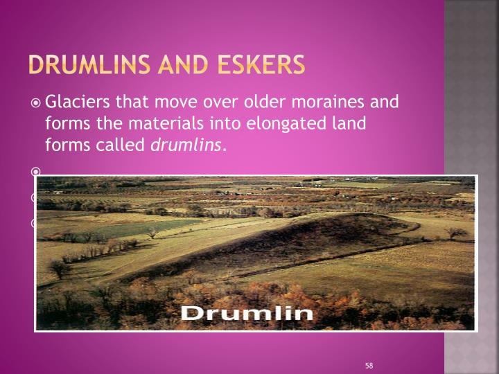 Drumlins and Eskers