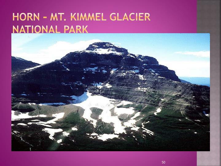 HORN – Mt. Kimmel Glacier National Park