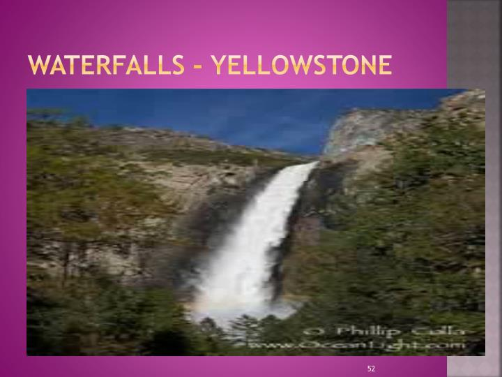 WATERFALLS - Yellowstone