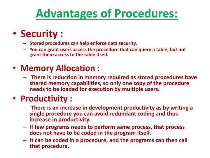 Advantages of Procedures