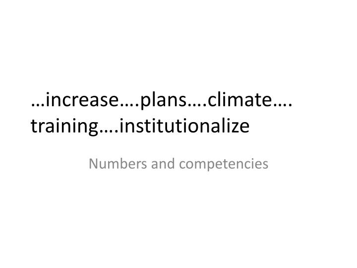 …increase….plans….climate….