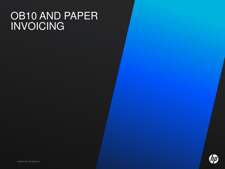 OB10 AND PAPER INVOICING