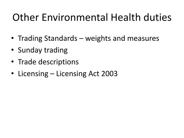 Other Environmental Health duties