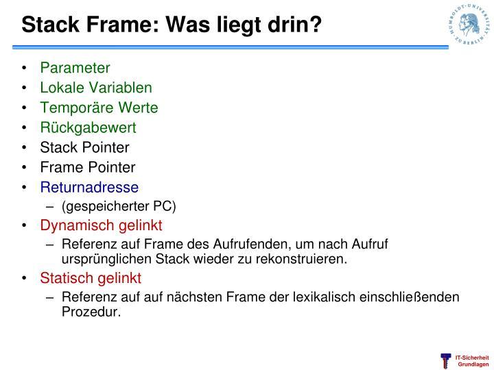 Stack Frame: Was liegt drin?