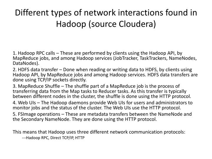 Different types of network interactions found in hadoop source cloudera