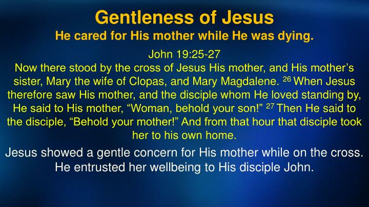 PPT Discovering The Heart Of God Part 29 Gentleness