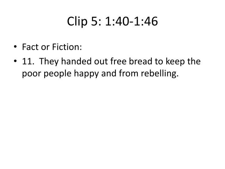 Clip 5: 1:40-1:46