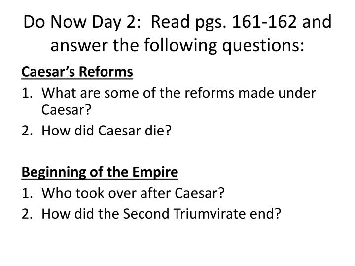 Do Now Day 2:  Read pgs. 161-162 and answer the following questions: