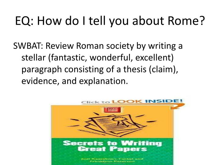 EQ: How do I tell you about Rome?