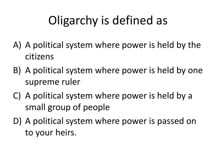 Oligarchy is defined as