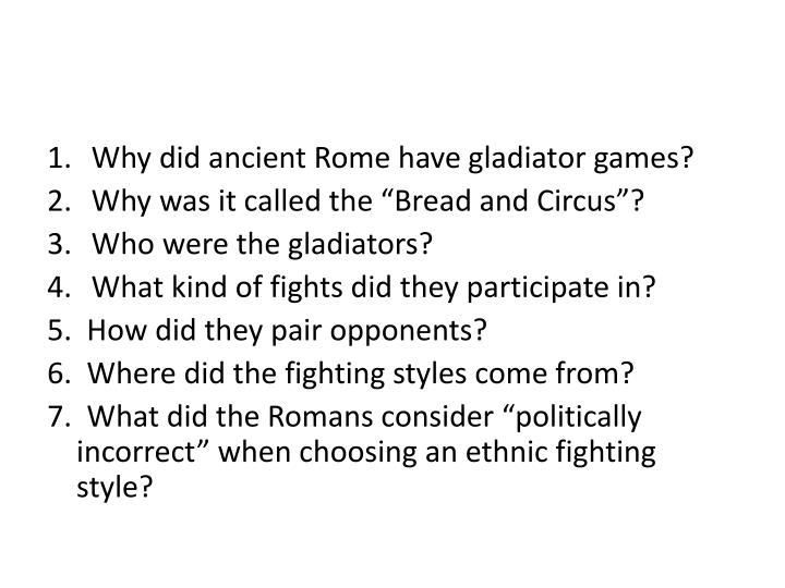 Why did ancient Rome have gladiator games?