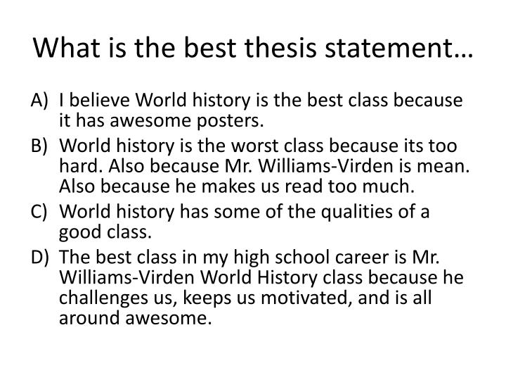 What is the best thesis statement…