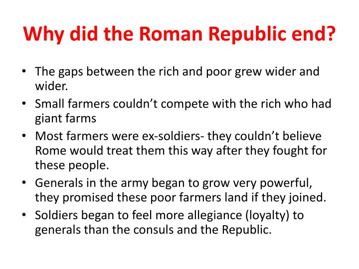 Why did the Roman Republic end?