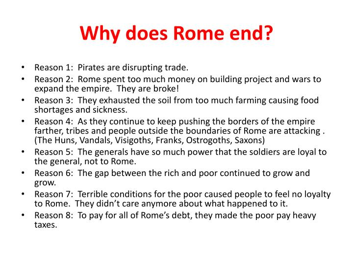 Why does Rome end?