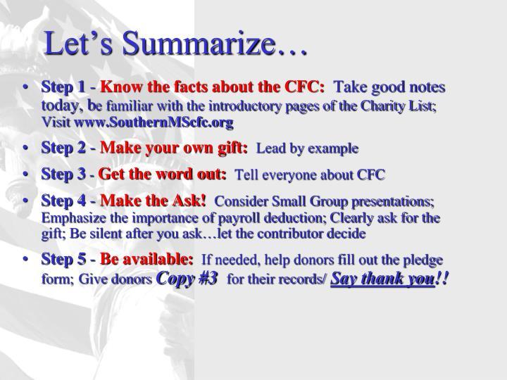 Let's Summarize…