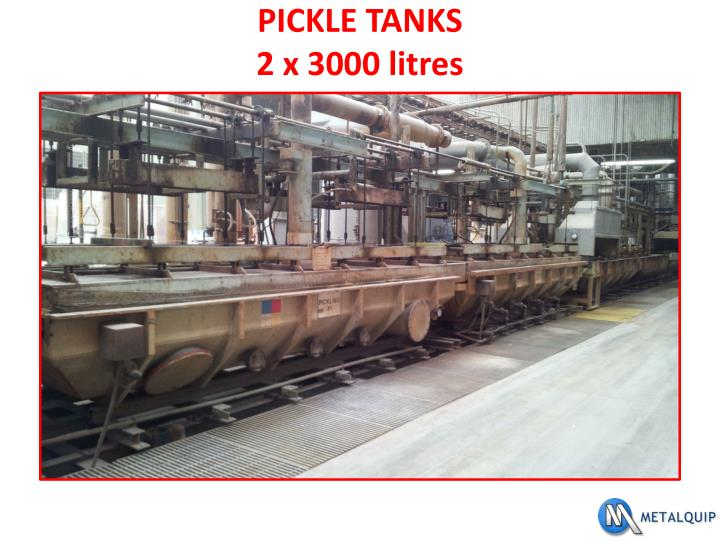 PICKLE TANKS