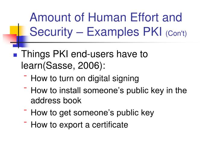 Amount of Human Effort and Security – Examples PKI