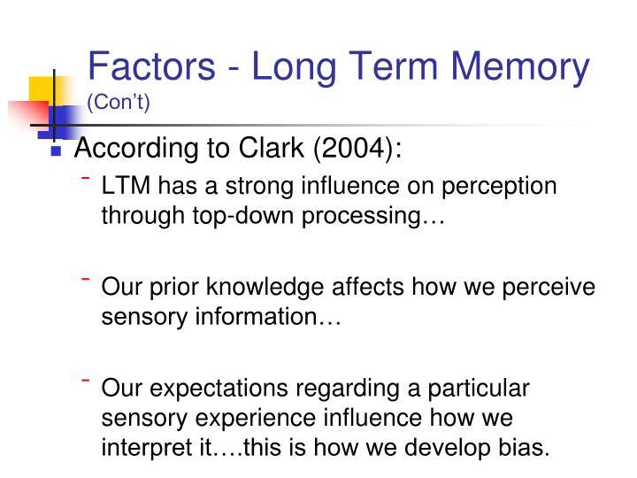 Factors - Long Term Memory