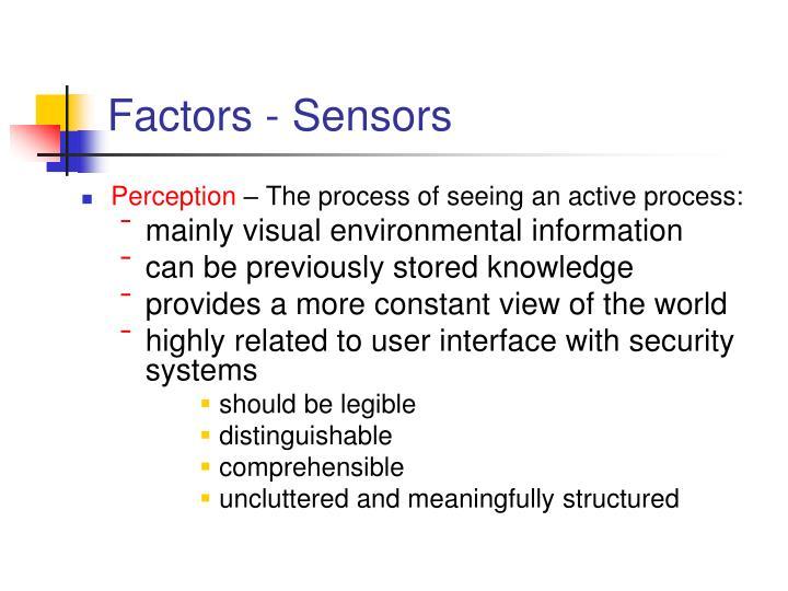 Factors - Sensors