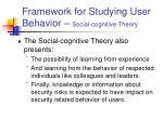 framework for studying user behavior social cognitive theory