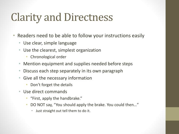 Clarity and Directness