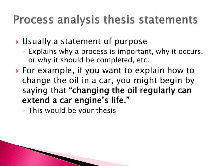 Process analysis thesis statements