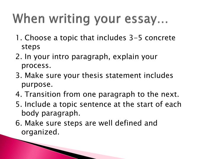 When writing your essay…