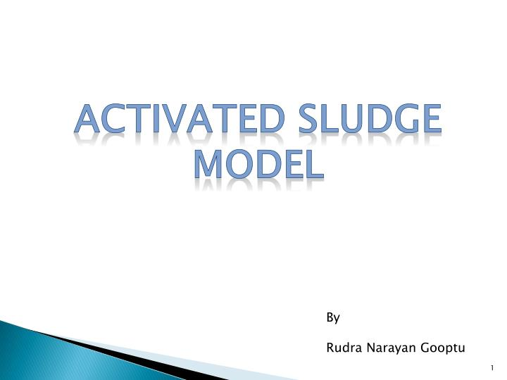 ACTIVATED SLUDGE MODEL