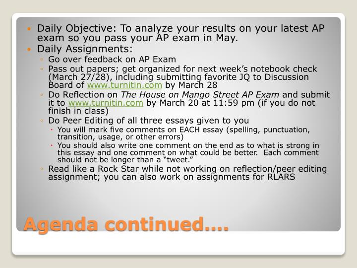 Daily Objective: To analyze your results on your latest AP exam so you pass your AP exam in May.