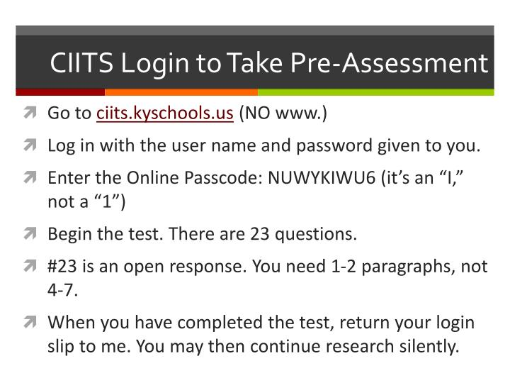 CIITS Login to Take Pre-Assessment