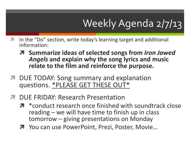 Weekly Agenda 2/7/13