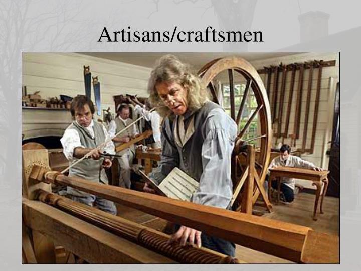 Artisans/craftsmen