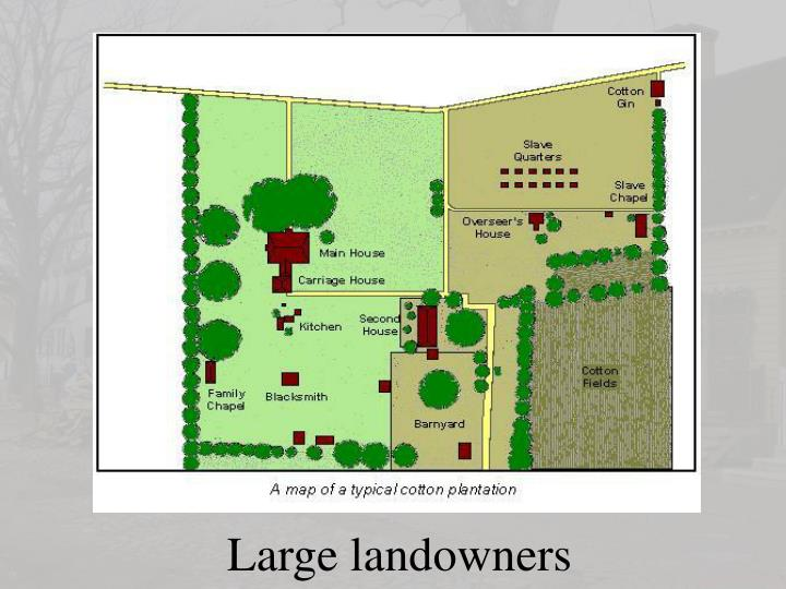Large landowners