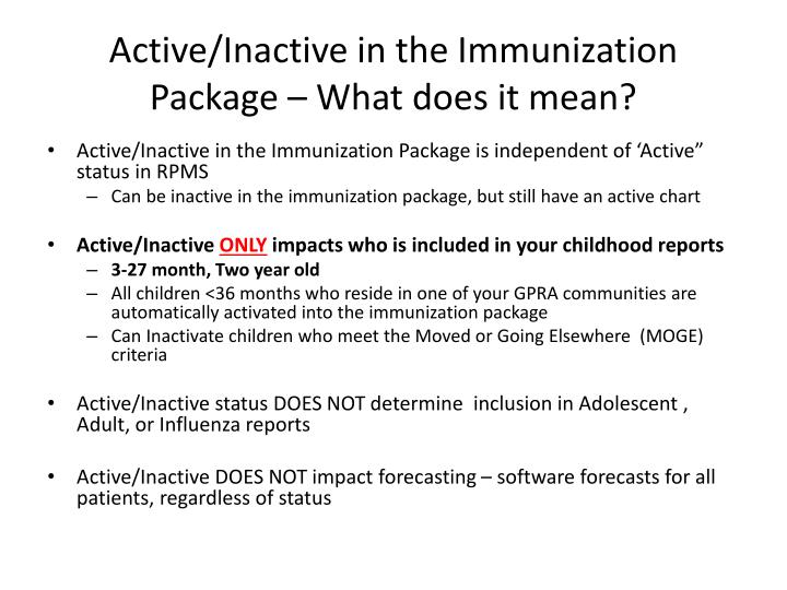 Active/Inactive in the Immunization Package – What does it mean?
