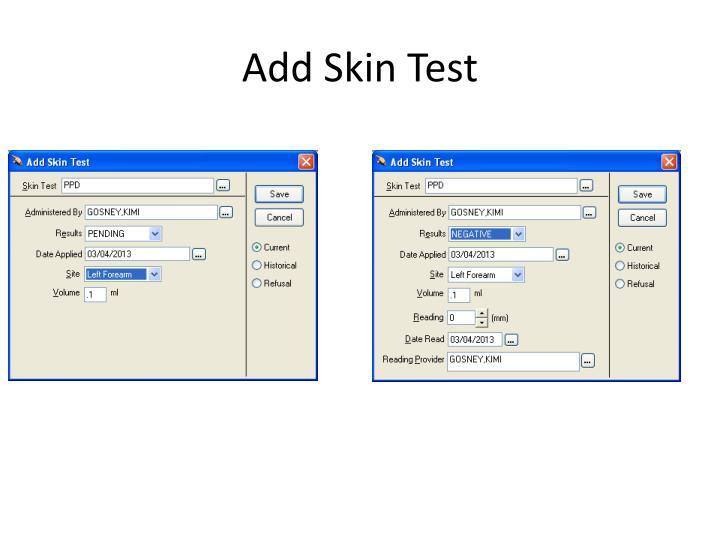 Add Skin Test