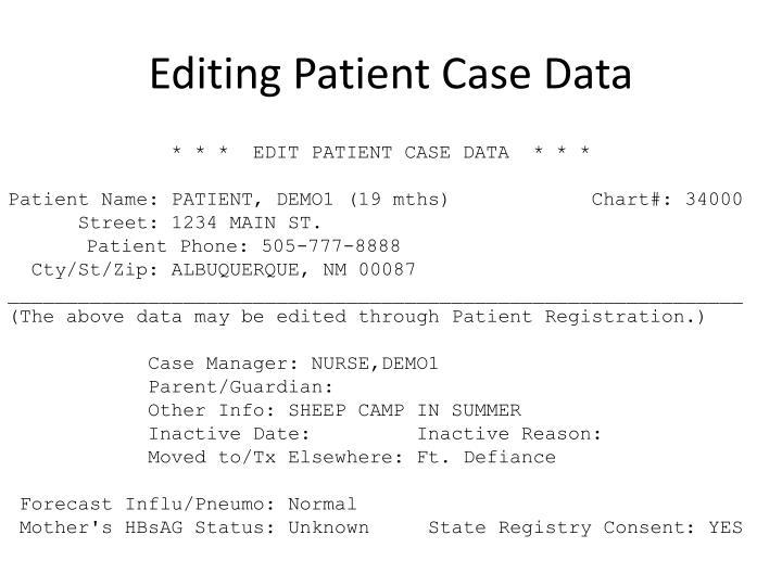 Editing Patient Case Data