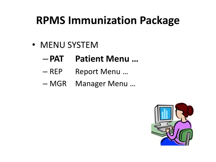 RPMS Immunization Package