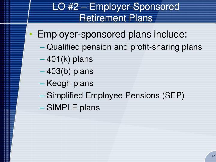 LO #2 – Employer-Sponsored