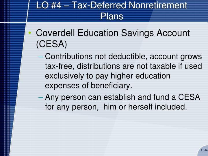 LO #4 – Tax-Deferred Nonretirement Plans
