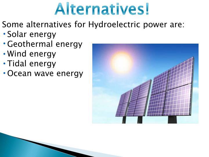 Alternatives!