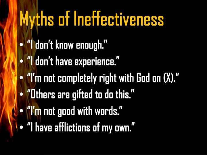 Myths of Ineffectiveness